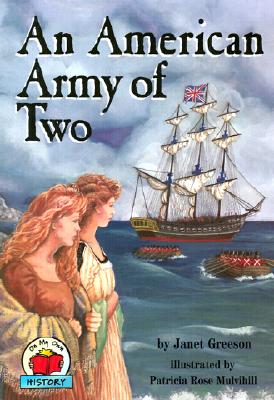 An American Army of Two By Greeson, Janet/ Mulvihill, Patricia Rose (ILT)