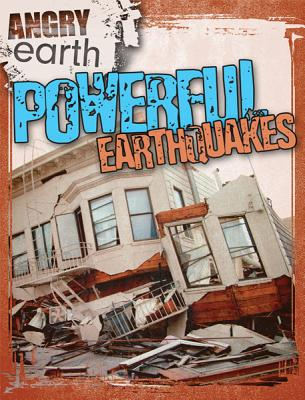 Powerful Earthquakes By Roza, Greg