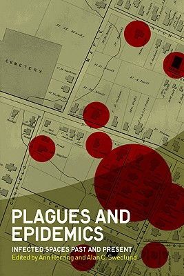 Plagues and Epidemics By Herring, Ann (EDT)/ Swedlund, Alan C. (EDT)
