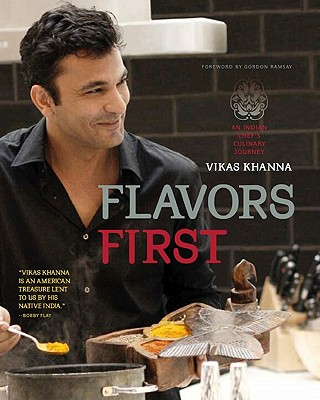 Flavors First By Khanna, Vikas